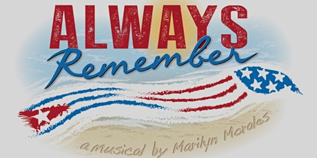 Always Remember Musical World Premiere tickets