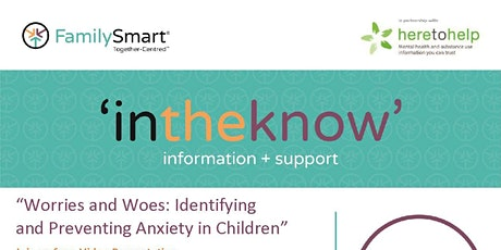 """""""Worries and Woes: Identifying and Preventing Anxiety in Children"""" tickets"""