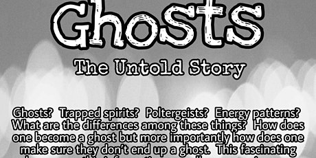 Ghosts: The Untold Story tickets