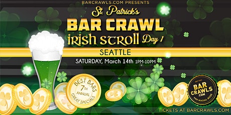 Barcrawls.com Presents Seattle St. Patrick's Day Bar Crawl Day 1 tickets