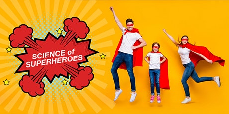 Science of Superheroes: Family Night tickets