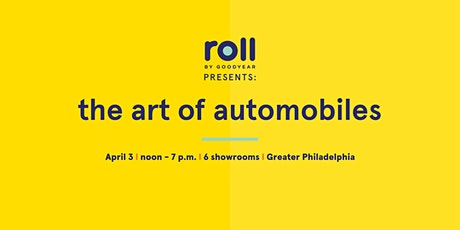 Roll by Goodyear Auto Art Show in Plymouth Meeting tickets