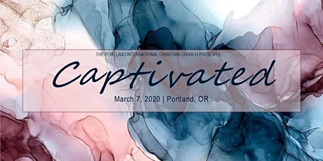 Captivated: 2020 Portland Women's Day tickets