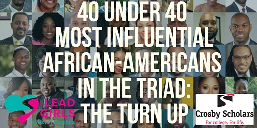 40 Under 40 Most Influential African-Americans in the Triad: The Turn Up