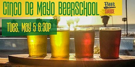 Cinco De Mayo BeerSchool tickets