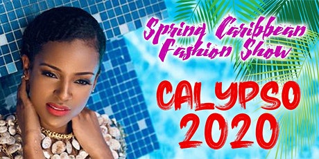 """CALYPSO 2020"" Caribbean Fashion Show tickets"