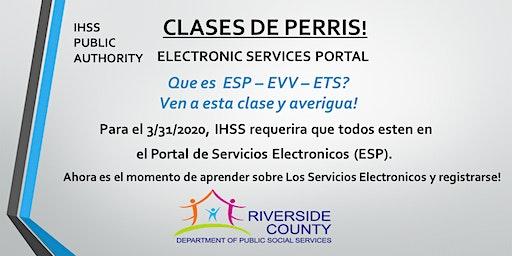 PERRIS - EN ESPAÑOL - Clases Portal de Servicios Electrónicos.