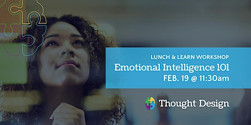 Lunch & Learn Workshop: Emotional Intelligence 101