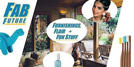 Fab Future of Furnishings, Flair + Fun Stuff! tickets