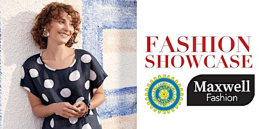 Fashion Showcase with Inner Wheel Riccarton & Maxwell Fashion of Halswell