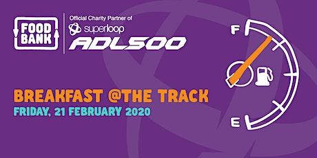 Foodbank SA Superloop Adelaide 500 Breakfast tickets