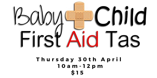 Baby & Child First Aid Tas at The Haven
