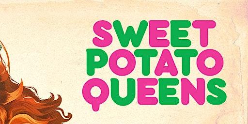 Sweet Potato Queen the musical