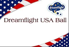 The First Annual Dreamflight USA Ball