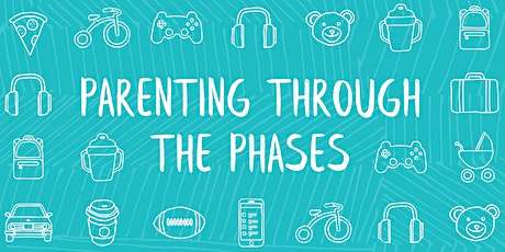 """Parenting through the Phases"" Parent Night tickets"