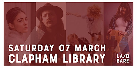 Laid Bare Presents... At Clapham Library tickets