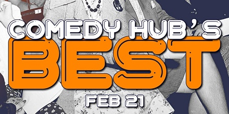 Comedy Hub's BEST tickets