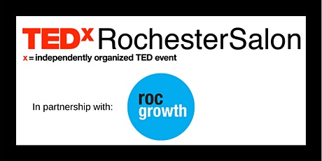 TEDxRochesterSalon: How Diversity Enhances Innovation and Entrepreneurship tickets