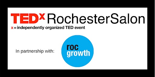 TEDxRochesterSalon: How Diversity Enhances Innovation and Entrepreneurship
