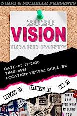 2020 VISION BOARD tickets