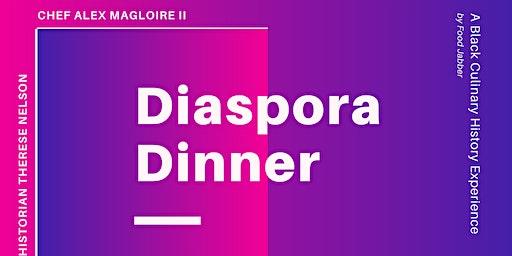 Diaspora Dinner - Beginning a Conversation