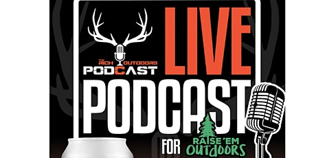 Live Podcast w/ The Rich Outdoors tickets