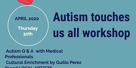 Autism Touches Us All Workshop! tickets