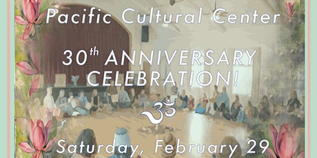 Pacific Cultural Center's 30th Anniversary Celebration! tickets