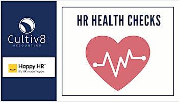 FREE HR Health Check  Webinars- presented by Cultiv8 Accounting /  Happy HR