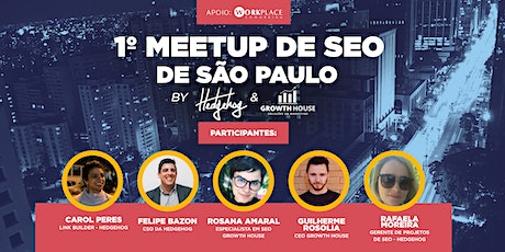 1º Meetup de SEO de São Paulo by Growth House & Hedgehog ingressos