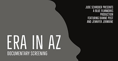 ERA in AZ: Documentary Screening