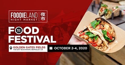 FoodieLand Night Market  - SF Bay Area (October 2-4, 2020) tickets