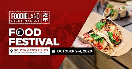 FoodieLand Night Market  - SF Bay Area (October 2-4, 2020) tickets
