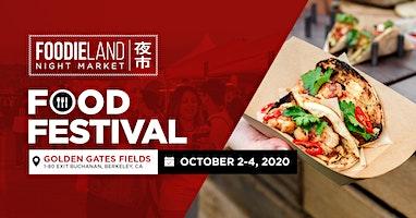 FoodieLand Night Market  - SF Bay Area (October 2-4, 2020)