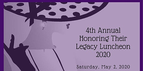 4th Annual Honoring Their Legacy Luncheon tickets
