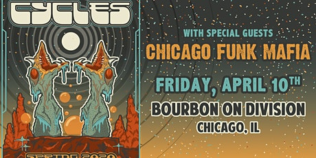 Cycles with special guests Chicago Funk Mafia tickets
