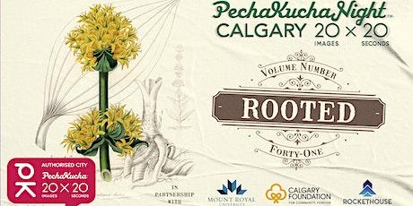 PechaKucha Night #41: Rooted tickets