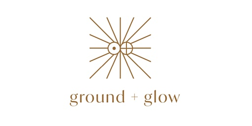 Ground and Glow