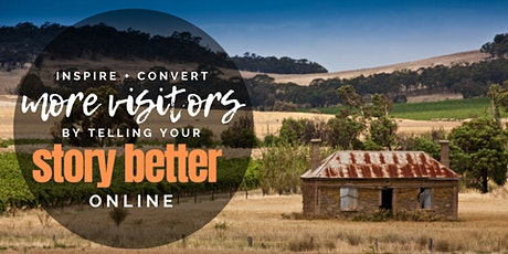 Inspire & Convert More Visitors by Telling your Business' Story Better Online - Burra tickets