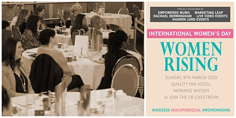 International Women's Day 2020 SUMMIT- WOMEN RISING tickets