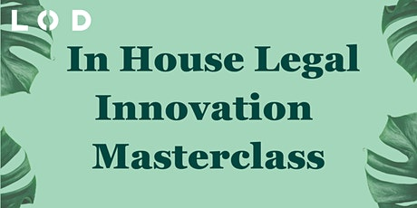 LOD In House Legal Innovation Masterclass tickets
