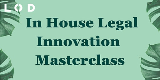 LOD In House Legal Innovation Masterclass