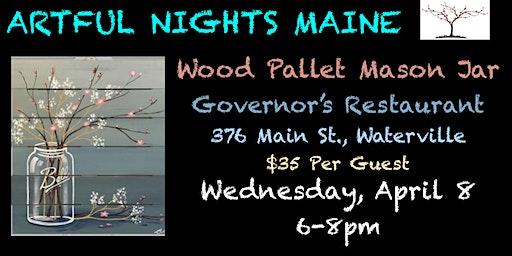 Wood Pallet Mason Jar at Governor's Restaurant, Waterville