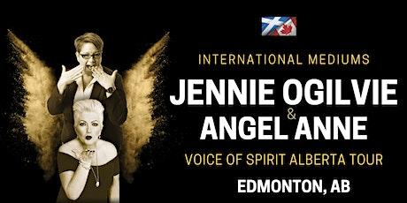 International Mediums: JENNIE OGILVIE & ANGEL ANNE, LIVE in Edmonton, AB tickets