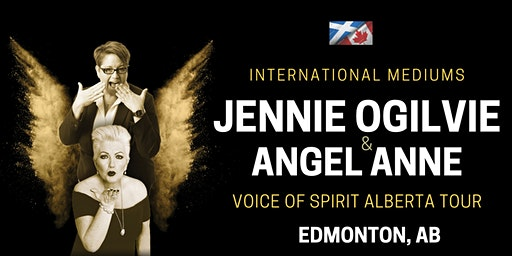 International Mediums: JENNIE OGILVIE & ANGEL ANNE, LIVE in Edmonton, AB