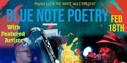 Blue Note Poetry feat. Bitter Sweet and Chris Mohead!