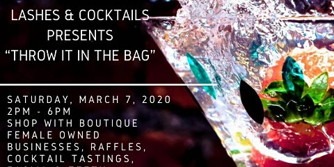 """Lashes & Cocktails """"Throw It In The Bag"""" Fundraiser"""