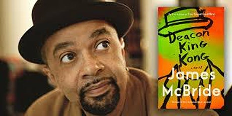 James McBride, Deacon King Kong, Arts & Lecture Series Event Two tickets