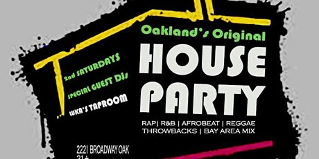 Oakland's OG House Party w/ Special Guest DJs tickets
