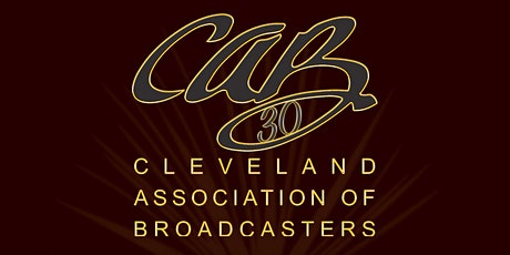 Cleveland Association of Broadcasters 30th Anniversary Dinner tickets